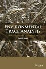 Environmental Trace Analysis: Techniques and Applications by John R. Dean (Paperback, 2013)