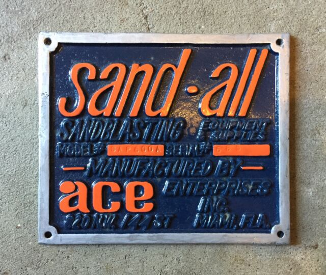vintage sand all sandblasting equipment supplies ace enterprises plaque sign