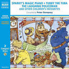 Sparky's Magic Piano and Other Classic Recordings by Naxos AudioBooks (CD-Audio, 2002)