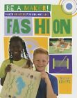 Maker Projects for Kids Who Love Fashion by Sarah Levete (Paperback, 2016)