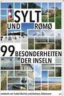 Sylt und Rømø (Römö) von Isabel Mainitz und Andreas Jüttemann (2016, Taschenbuch)