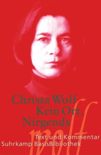 1 von 1 - Kein Ort. Nirgends von Christa Wolf (2006, Taschenbuch), UNGELESEN