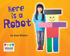 Here is a Robot by Anne Giulieri (Paperback, 2012)