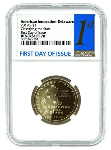First Day Of Issue 2019 S Innovation Reverse Proof Dollar Delaware NGC PF70