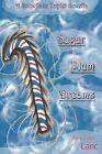 Sugar Plum Dreams by Alexandra Lanc (Paperback / softback, 2012)