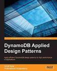 Dynamodb Applied Design Patterns by Uchit Vyas, Prabhakaran Kuppusamy (Paperback, 2014)