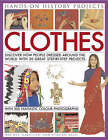 Clothes: Discover How People Dressed Around the World with 30 Great Step-by-step Projects by Rachel Halstead, Struan Reid (Paperback, 2008)
