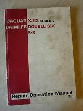 JAGUAR XJ12 SERIES II / DAIMLER DOUBLE SIX 5.3 REPAIR OPERATION MANUAL 1977 V12