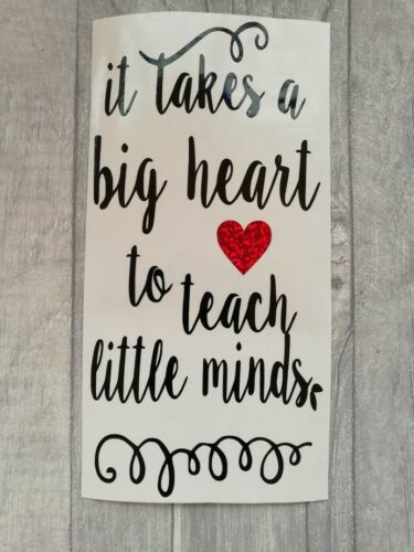 It Takes A Big Heart To Teach Little Minds Wine Bottle Vinyl Sticker Decal