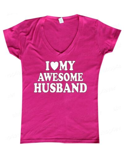 I Love My Awesome Husband Women/'s V-Neck Fun Wedding Couples Valentines Wife Tee