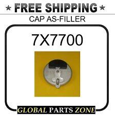 7X7700 - CAP AS-FILLER 3497059 4B5389 4B5441 1236305 3W6882 1F6595 1236319 16448