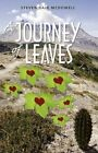 a Journey of Leaves by Steven Dale McDowell 9781440100321 Paperback 2008