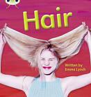 Hair: Set 11: Non-Fiction by Emma Lynch (Paperback, 2010)