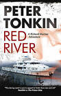 The Red River by Peter Tonkin (Hardback, 2010)