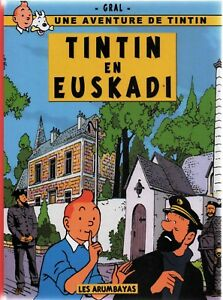 TINTIN-PASTICHE-Tintin-en-Euskadi-Album-cartonne-n-blanc-2016-PAYS-BASQUE