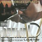 Never Forget Loyalty (N.F.L.) by Damm D (CD, Aug-2009, Rap-a-Lot 4 Life)