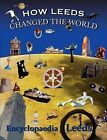 How Leeds Changed the World by Mick McCann (Paperback, 2010)