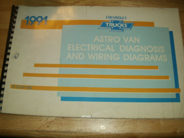 1991 Chevrolet Astro Van Electrical Diagnosis    Wiring Diagram Shop Manual