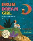 Drum Dream Girl How One Girl's Courage Changed Music Hardcover – 1 May 2015