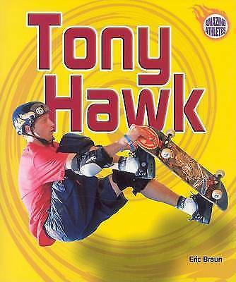 (Good)-Tony Hawk (Amazing Athletes) (Paperback)-Braun, Eric-0822536862