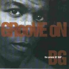B.G. the Prince of Rap Get the groove on (1996) [CD]
