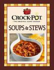 Crock-Pot Soups & Stews by Publications International (Hardback, 2009)
