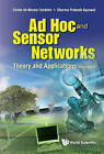 Ad Hoc and Sensor Networks: Theory and Applications by Dharma Prakash Agrawal, Carlos de Morais Cordeiro (Hardback, 2011)