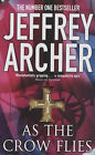 As the Crow Flies by Jeffrey Archer (Paperback, 2003)