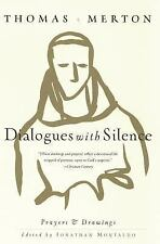 Dialogues with Silence : Prayers and Drawings by Thomas Merton (2004, Paperback)