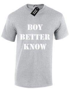 b89c4833 BOY BETTER KNOW MENS T SHIRT RAP SKEPTA LONDON LABEL SLOGAN PRESENT ...