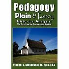 Pedagogy Plain & Fancy 9781438999401 by Vincent J Kloskowski Hardcover