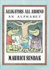 Alligators All Around Board Book : An Alphabet by Maurice Sendak (2017, Board Book)