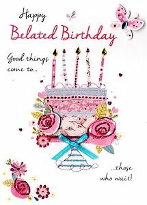 Image Is Loading Happy Belated Birthday Greeting Card Second Nature Just