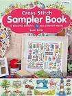 Cross Stitch Sampler Book: 15 Beautiful Samplers, 400 Different Motif by Susan Bates (Paperback)