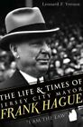 The Life & Times of Jersey City Mayor Frank Hague  :  I Am the Law by Leonard F Vernon (Paperback / softback, 2011)