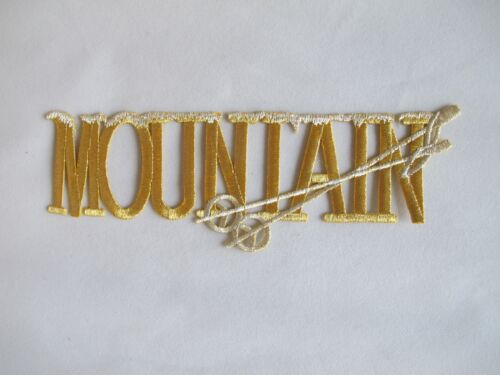 "#3490 7 5//8/"" Gold Word MOUNTAIN w//Snow Embroidery Iron On Applique Patch"