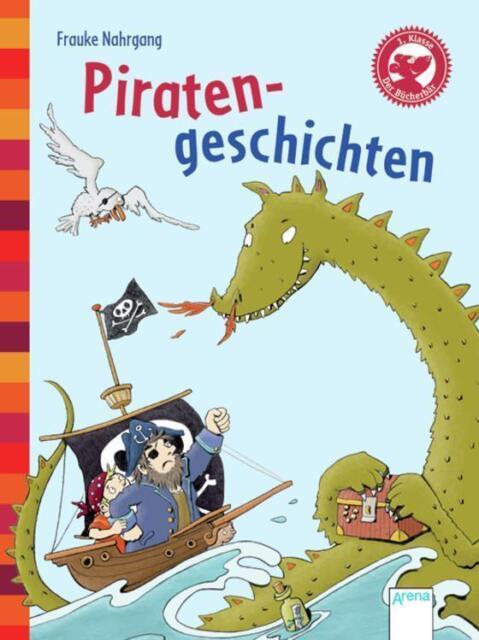 Piratengeschichten: Der Bücherbär: Kleine Geschichten von Nahrgang, Frauke