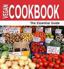 Vegan Cookbook: The Essential Guide by Isabel Hood (Paperback, 2011)