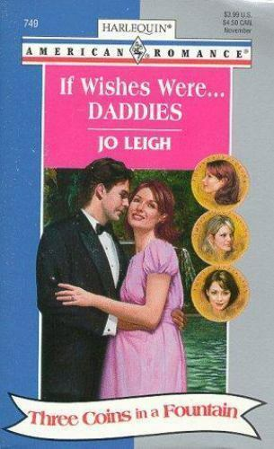 If Wishes Were...Daddies by Jo Leigh