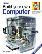 Haynes Build Your Own Computer by Kyle MacRae (Board book, 2005) 2nd Edition