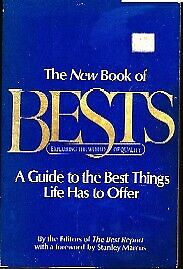 The New book of bests: Exploring the world of quality : a guide to the best thi