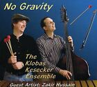 No Gravity [Digipak] by Klobas Kesecker (CD, Jan-2008, CD Baby (distributor))