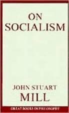 On Socialism (Great Books in Philosophy),Mill, John Stuart,Excellent Book mon000