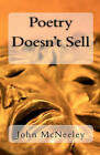 Poetry Doesn't Sell by John McNeeley (Paperback / softback, 2010)