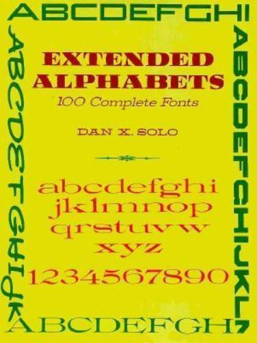 NEW - Extended Alphabets: 100 Complete Fonts (Dover Pictorial Archive)