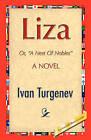 Liza by Ivan Sergeevich Turgenev (Paperback / softback, 2008)