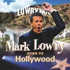 Goes to Hollywood by Mark Lowry (CD, Sep-2005, Gaither Music Group)