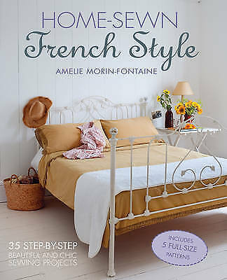 1 of 1 - Very Good, Home-Sewn French Style: 35 step-by-step beautiful and chic sewing pro