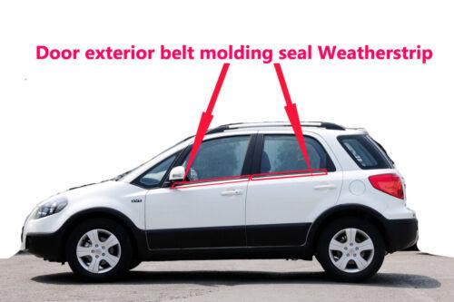 Suzuki SX4 2006-2014 Door Exterior Belt line molding seal Weatherstrip 4Pcs//2Pcs