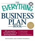 Everything®: Business Plan Book : All You Need to Succeed in a New or Growing Business by Dan Ramsey and Stephen Windhaus (2009, Paperback)